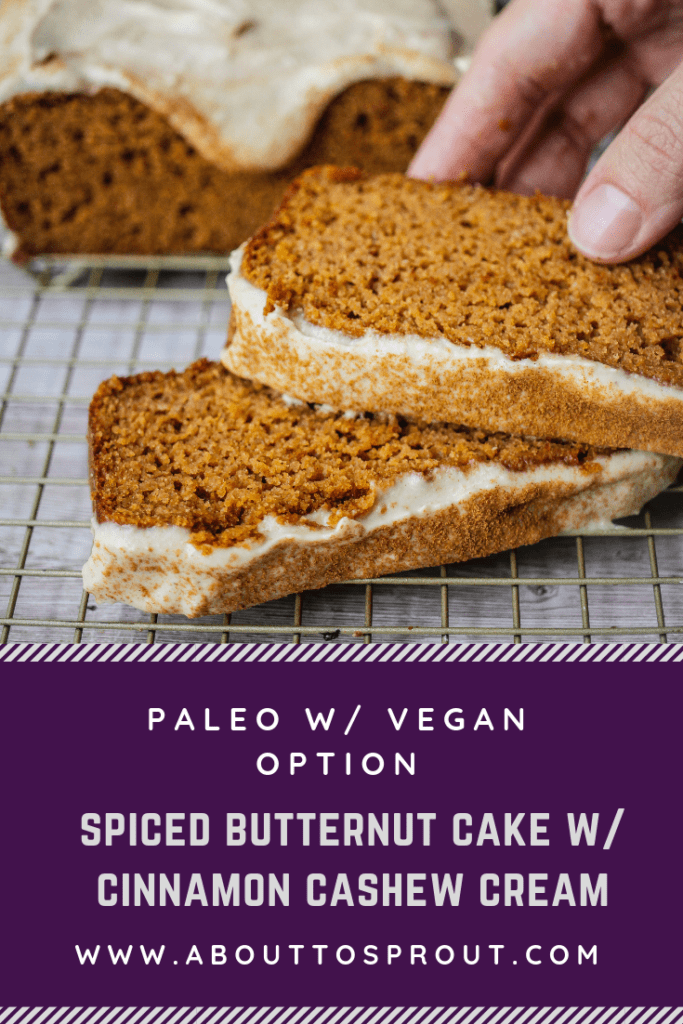 Spiced Butternut Cake with Cinnamon Cashew Cream (Paleo + Vegan Option)