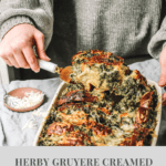 HERBY GRUYERE CREAMED SPINACH CHALLAH BREAD PUDDING