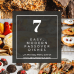Whole Modern Passover Meal-Passover Recipe Roundup